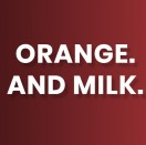OrangeAndMilk