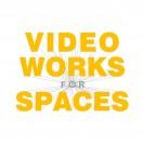 VideoWorksForSpaces