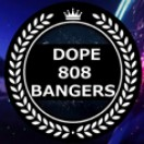 Dope808Bangers
