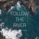 Followtheriver's Avatar