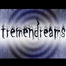 tremendreams
