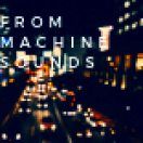 FROMMACHINESOUNDS