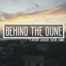 BehindTheDune